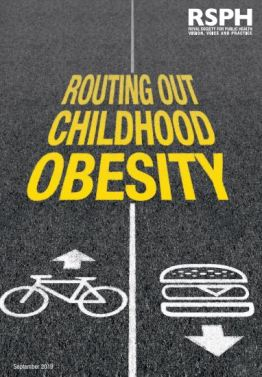 Routing out childhood obesity rsph.org.uk